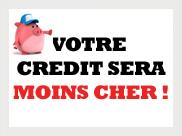 Votre crédit sera moins cher
